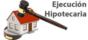 ejecuciones hipotecarias
